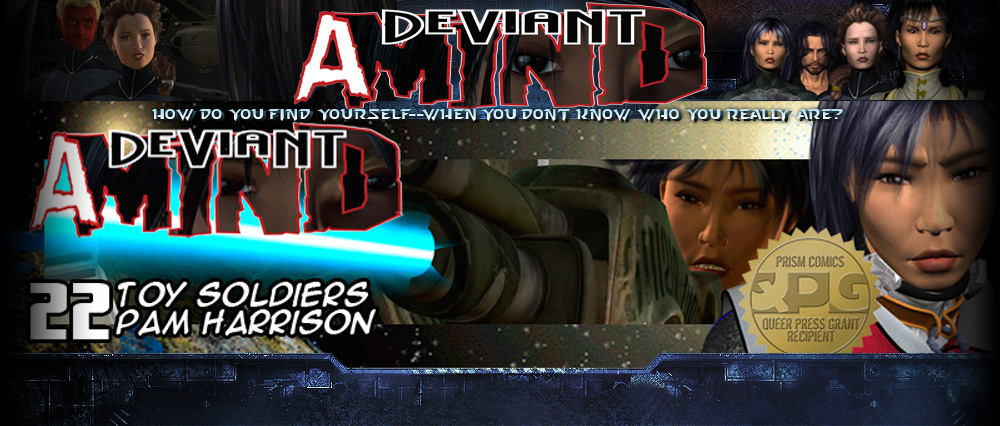 A Deviant Mind #22: Toy Soldiers