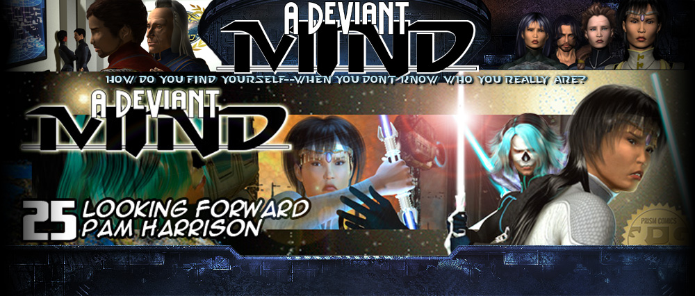 A Deviant Mind #25: Looking Forward